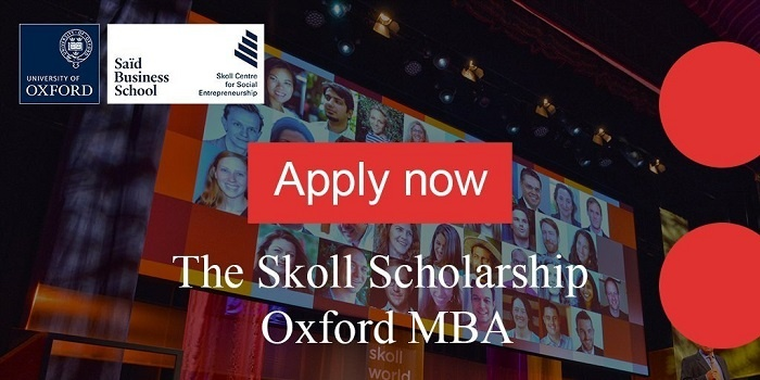Skoll MBA Scholarship 2020/2021 (Full Funded) at the University of oxford's Saïd Business School  (Deadline: 10th January 2020 )