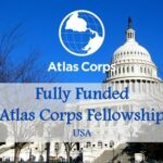 Atlas Corps Fellowship 2020 for Young Global Leaders (Fully Funded to United States) : ( Deadline : 03 November 2019 )