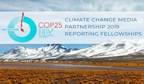 Climate Change Media Partnership 2019 Reporting Fellowships : ( Deadline : 13 October 2019 )