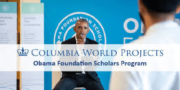 Study your Bachelor's, Master's and PhD in USA through The Obama Foundation Scholars Program at Columbia University, for all nationalities. Deadline 13 December 2019
