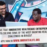 Innovate for Life Fund  for African Health Entrepreneurs( Deadline: 30th November 2019)