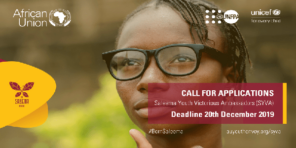African Union Commission – Saleema Youth Victorious Ambassadors (SYVA) Call for Application, Deadline : 20th December 2019.