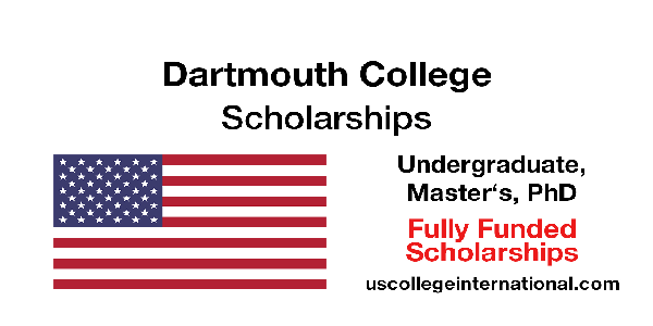 STUDY IN USA : Undergraduate, Master's and PhD Scholarships from The King Scholars Program 2020/2021 at Dartmouth College (USA). Deadline : 02 January 2020.