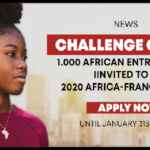 French Government Challenge 2020 for young African Entrepreneurs (Fully-funded to the 2020 Africa-France Summit in Bordeaux, France), Deadline : 31 January 2020