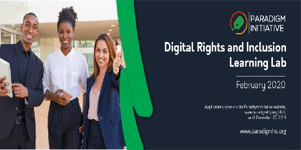 Digital Rights and Inclusion Learning Lab (DRILL) Fellowship at Paradigm Initiative, Deadline : 20 December 2019