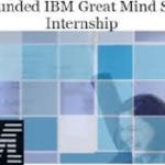 2020 IBM Great Minds Student Internships for International Students (Pitch your vision and win an internship in Zurich, Nairobi, or Johannesburg), Deadline : 30 November 2019.