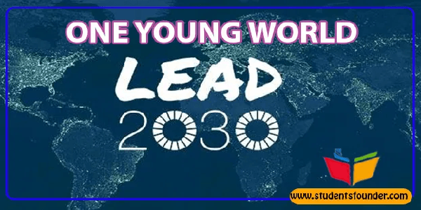 One Young World Lead2030 SDG Solutions for the Sustainable Development Goals, Deadline : 05 January 2020