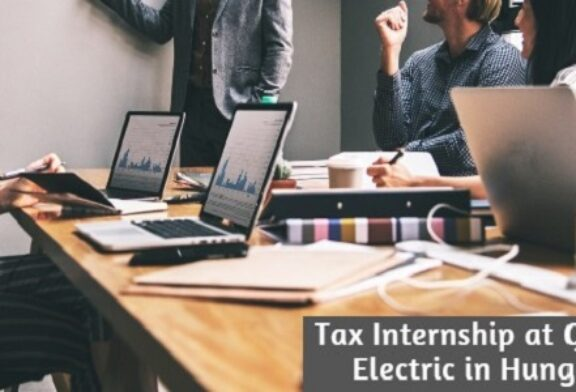Tax Internship at General Electric in Hungary: (Deadline 31 July 2020)