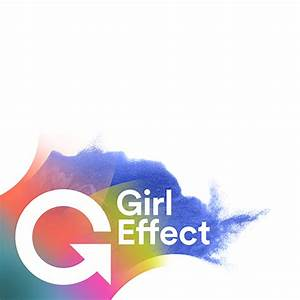 Fundraising and Communications Consultant at Girl Effect: (Deadline 18 October 2020)