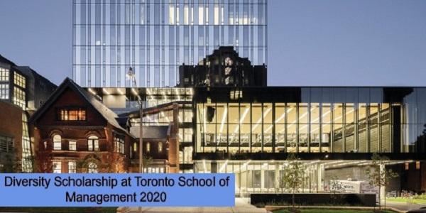 Diversity Scholarship at Toronto School of Management 2020: (Deadline Ongoing)