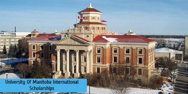 University Of Manitoba International Scholarships: (Deadline 1 October 2020)