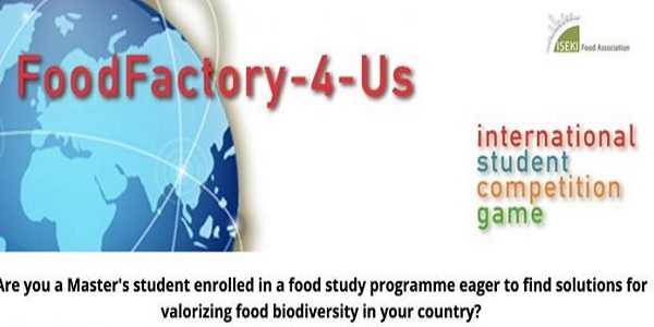 The Food Factory-4-Us Sustainable Supply Chain International Student Competition 2020: (Deadline 30 September 2020)