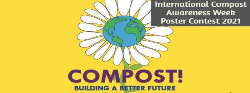 International Compost Awareness Week Poster Contest 2021: (Deadline 2 November 2020)