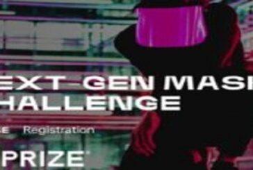 XPRIZE Next-Gen Mask Challenge 2020 for Innovators worldwide ($1 million total prize): (Deadline 15 September 2020)