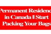 Permanent Residency in Canada || Start Packing Your Bags: (Deadline Ongoing)