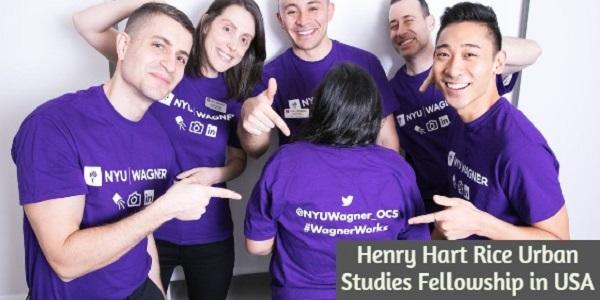 The Henry Hart Rice Urban Studies Fellowship in USA: (Deadline31 October 2020)