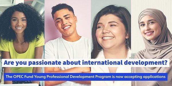 OPEC Fund for International Development (OFID) Young Professional Development Program 2021 for emerging young Leaders: (Deadline 21 September 2020)