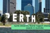 Curtin University International awards in Australia: (Deadline 26 February 2021)