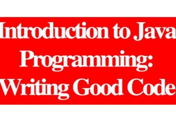 Introduction to Java Programming: Writing Good Code: (Deadline Ongoing)