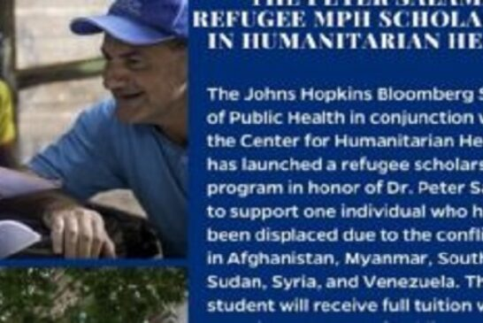 Peter Salama Refugee MPH Scholarship 2020/2021 in Humanitarian Health at John Hopkins University: (Deadline 1 December 2020)