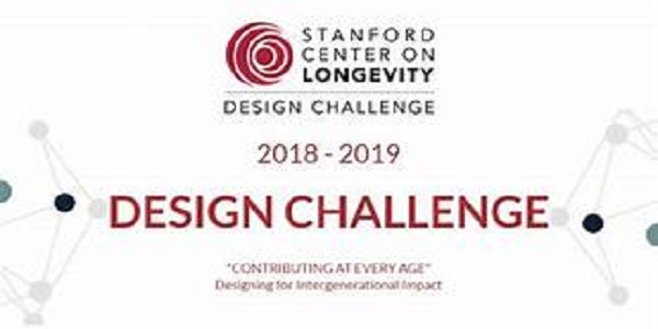Stanford Center on Longevity Design Challenge 2021 for Students worldwide ($10,000 prize): (Deadline 10 December 2020)