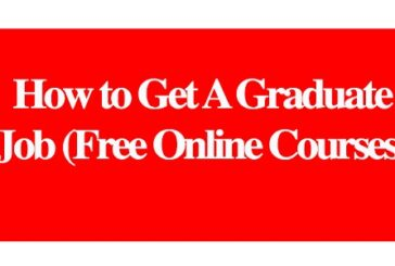 How to Get A Graduate Job (Free Online Courses): (Deadline Ongoing)