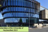 Scholarships at the University of Huddersfield 2021: (Deadline 30 October 2020)