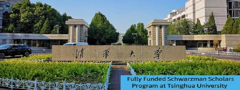 Fully Funded Scholars Program at Tsinghua University: (Deadline 22 September 2020)