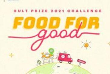 Hult Prize Challenge on Food for Good 2021 (US$1,000,000 prize): (Deadline 23 December 2020)