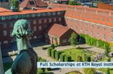 Full Scholarships at KTH Royal Institute: (Deadline	15 January 2021)