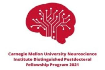 Carnegie Mellon University Neuroscience Institute Distinguished Postdoctoral Fellowship Program 2021 (stipend of $55,000): (Deadline 30 March 2021)