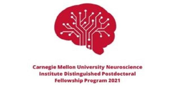 Carnegie Mellon University Neuroscience Institute Distinguished Postdoctoral Fellowship Program 2021 (stipend of $55,000): (Deadline 30 March 2021)