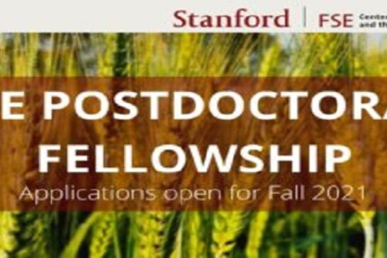 Stanford Center on Food Security and the Environment (FSE) Postdoctoral Fellowship 2021 (Paid position): (Deadline 1 December 2020)
