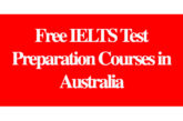 Free IELTS Test Preparation Courses in Australia: (Deadline Ongoing)