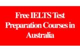 Free IELTS Test Preparation Courses in Australia: (Deadline Ongoing)