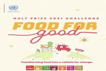 2021 Hult Prize Challenge on Food For Good (US$1 Million in Seed Capital): (Deadline 20 December 2020)