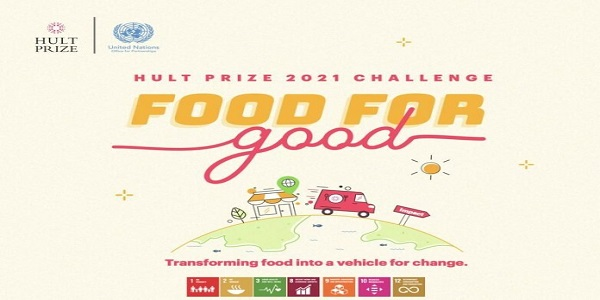 2021 Hult Prize Challenge on Food For Good (US$1 Million in Seed Capital): (Deadline 20 December 2020)