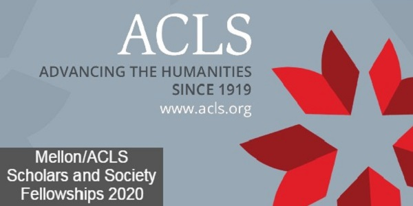 Mellon/ACLS Scholars and Society Fellowships 2020: (Deadline 28 October 2020)