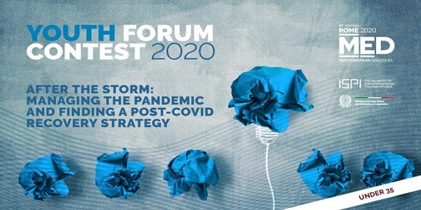 Mediterranean Dialogues (MED) Youth Forum Contest 2020 – Ideas and Projects at Work (€2,500 prize): (Deadline 30 October 2020)