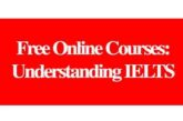 Free online courses: Understanding IELTS: (Deadline Ongoing)