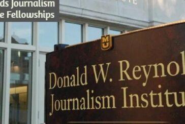 The Donald W. Reynolds Journalism Institute Fellowships: (Deadline 18 December 2020)
