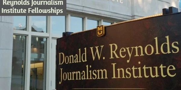 The Donald W. Reynolds Journalism Institute Fellowships: (Deadline 18 December 2020)
