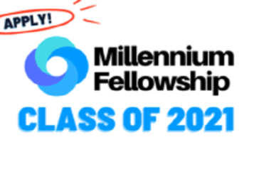 United Nations Academic Impact/MCN Millennium Fellowship Class of 2021: (Deadline Rolling Basis)