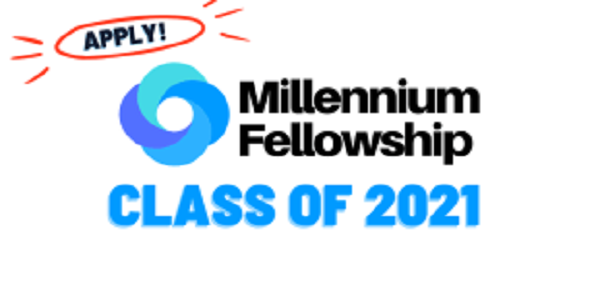 United Nations Academic Impact/MCN Millennium Fellowship Class of 2021: (Deadline Ongoing)