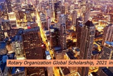 Rotary Organization Global Scholarship, 2021 in the USA: (Deadline 28 February 2021)
