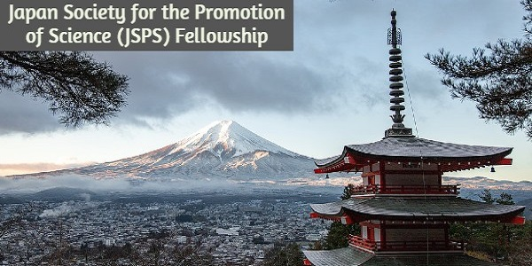 Japan Society for the Promotion of Science (JSPS) Fellowship: (Deadline 5 January 2021)