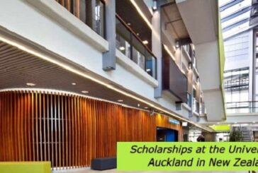 Scholarships at the University of Auckland in New Zealand: (Deadline	Ongoing)