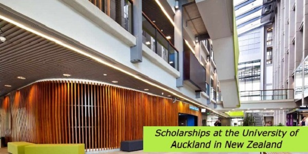 Scholarships at the University of Auckland in New Zealand: (DeadlineOngoing)