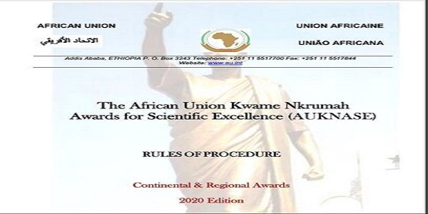 African Union Kwame Nkrumah Awards for Scientific Excellence (AUKNASE) Continental Award 2020 (USD 100,000 Award): (Deadline 25 November 2020)