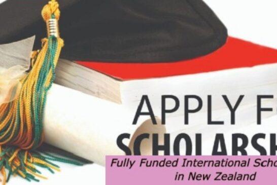 Fully Funded International Scholarships in New Zealand: (Deadline 15 December 2020)